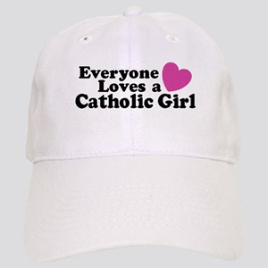 Everyone Loves a Catholic Girl Cap
