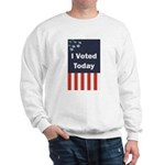 I Voted Today Sweatshirt