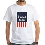 I Voted Today White T-Shirt