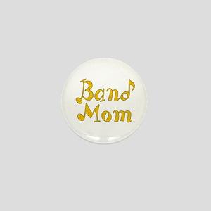 Band Mom 2 Mini Button