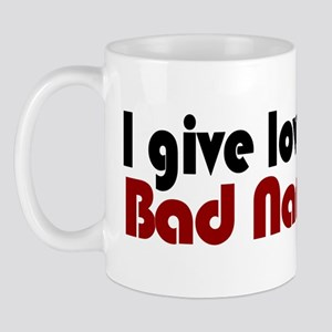 Love a bad name Mug