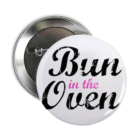 "Bun in the Oven 2.25"" Button"