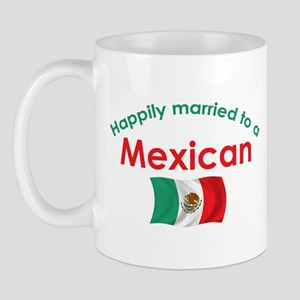 Happily Married Mexican 2 Mug