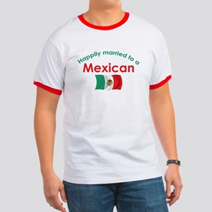 Happily Married Mexican 2 Ringer T