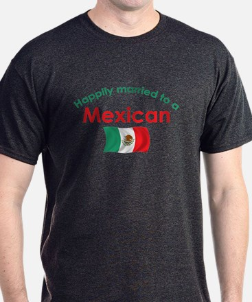 Happily Married Mexican 2 T-Shirt