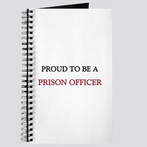Proud to be a Prison Officer Journal