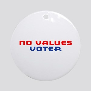 No Values Voter Ornament (Round)