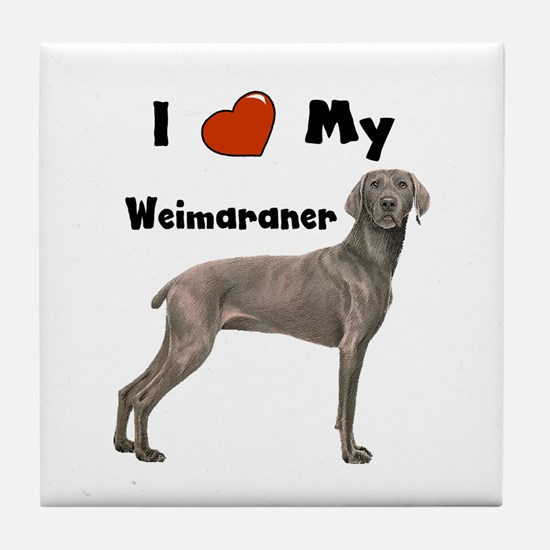 I Love My Weimaraner Tile Coaster