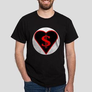 Black Heart = $$$'s Dark T-Shirt