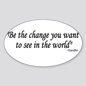 be the change you want to see Oval Sticker