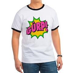 Exclaim Wear! T - GURP!