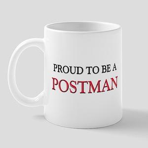 Proud to be a Postman Mug