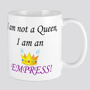 I am not a queen... Mug