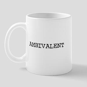 Ambivalent Mug