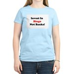 Bingo Investor Women's Light T-Shirt