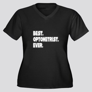 """Best. Optometrist. Ever."" Women's Plus Size V-Nec"