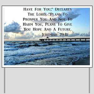 JEREMIAH 29:11 Yard Sign