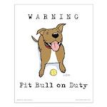 Cute Pit Bull Warning Small Poster