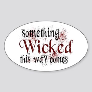 Something Wicked Oval Sticker
