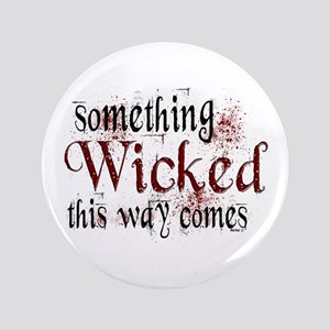 "Something Wicked 3.5"" Button"
