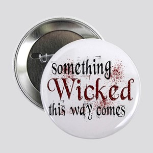 "Something Wicked 2.25"" Button"