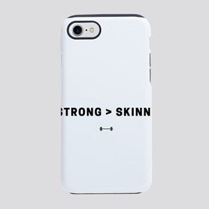 Strong Over Skinny Fit Gym A iPhone 8/7 Tough Case