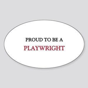 Proud to be a Playwright Oval Sticker