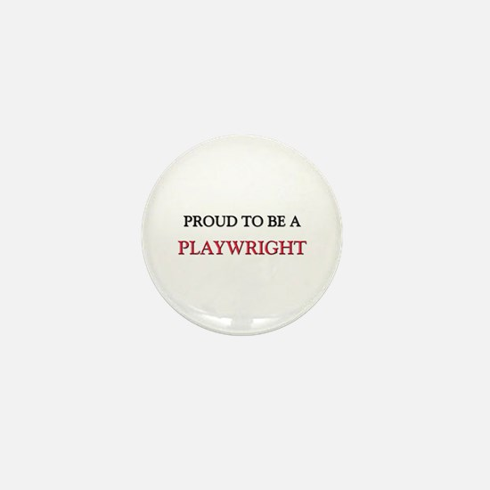 Proud to be a Playwright Mini Button