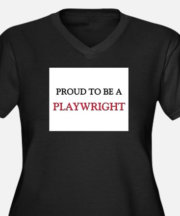 Proud to be a Playwright Women's Plus Size V-Neck