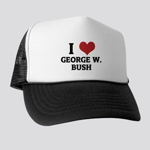 I Love George W. Bush Trucker Hat