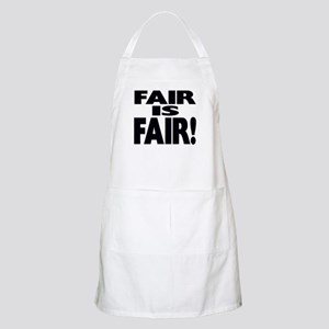 FAIR is FAIR! BBQ Apron