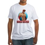 Naked Justice Fitted T-Shirt