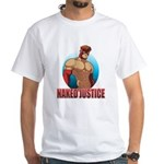 Naked Justice White T-Shirt