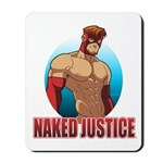 Naked Justice Mousepad