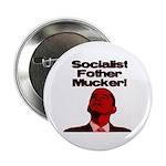 "Socialist Fother Mucker! 2.25"" Button (100 pa"
