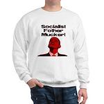 Socialist Fother Mucker! Sweatshirt
