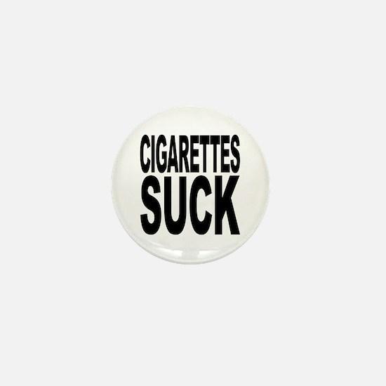 Cigarettes Suck Mini Button