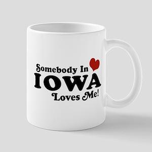 Somebody In Iowa Loves Me Mug
