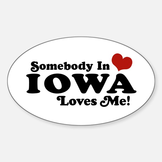 Somebody In Iowa Loves Me Oval Stickers