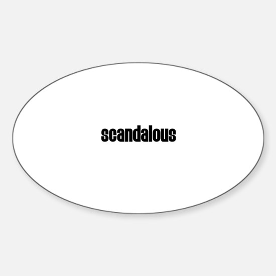 Scandalous Oval Decal