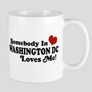 Somebody In Washington DC Mug