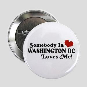 "Somebody In Washington DC 2.25"" Button"