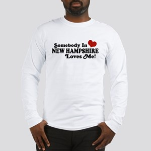 Somebody In New Hampshire Loves Me Long Sleeve T-S
