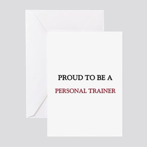 Proud to be a Personal Trainer Greeting Cards (Pk