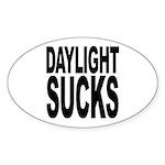 Daylight Sucks Oval Sticker