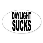 Daylight Sucks Oval Sticker (50 pk)