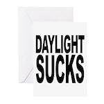 Daylight Sucks Greeting Cards (Pk of 20)