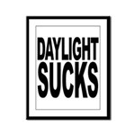 Daylight Sucks Framed Panel Print