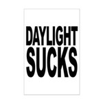 Daylight Sucks Mini Poster Print