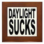 Daylight Sucks Framed Tile